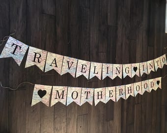 Traveling Into Motherhood Banner, Traveling Into Motherhood Sign, Traveling Into Motherhood Paper Banner, Adventure Banner, Baby Shower