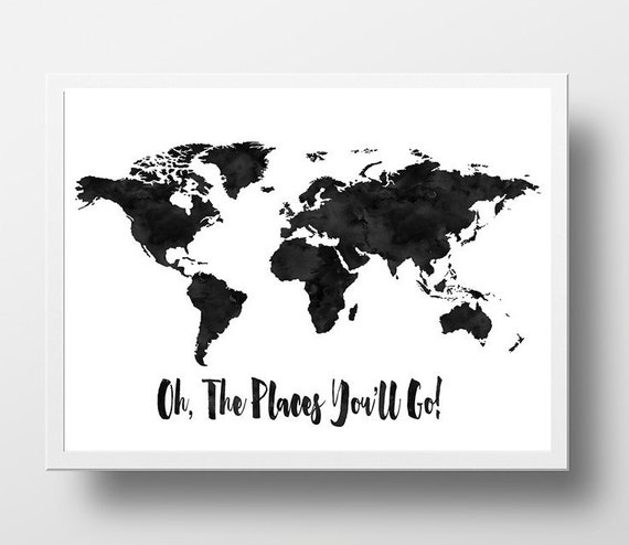 items similar to world map print oh the places you ll go quote black and white nursery wall art. Black Bedroom Furniture Sets. Home Design Ideas