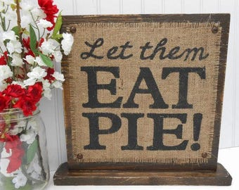 Bakery pie table sign, desert table, food baked, guest customer greeting decor