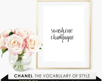 Sunshine and Champagne wall art-digital print-DIGITAL FILE-PRINTABLE-calligraphy-typography-instant download-champagne-sunshine