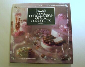 Harrods Book of Chocolates & Other Edible Gifts Cookbook 1986 HCDJ Gill Edden