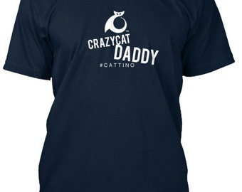 Crazy Cat Daddy T-Shirt