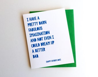 Not Even I Could Dream Up a Better Dad // Father's Day Card // Best Dad, Funny Father's Day, Fun Father's Day