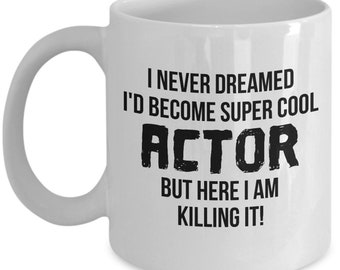 Actor Gifts, Actor Mug, Acting Gift, Acting Mug, Gift For Actor, Personalized Actor, Actor Graduation gift, Actor, Acting