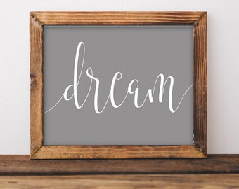 Printable Wall Art, Dream printable art, Home art, Home decor, gallery wall, home poster, apartment decor, nursery art gray white digital