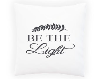 Be the light Pillow Cushion Cover v968p