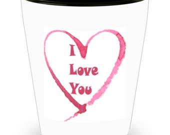 Shot Glass of Love Heart Valentine Be Mine Anniversary I Love You Bridal Marry Me Birthday