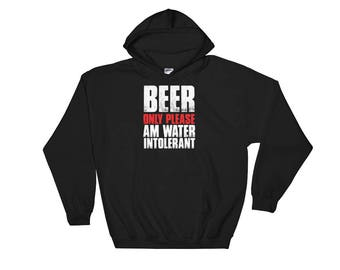 Funny Beer T Shirt - Beer Only Please  Shirt for Men,Women - Beer  Birthday Gift Hooded Sweatshirt