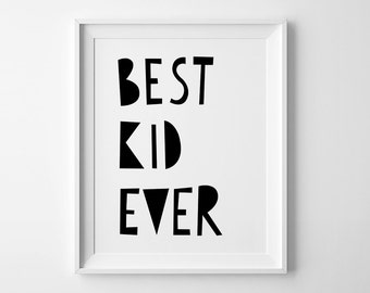 Wall art print, Best Kid Ever print, nursery decor, Mini Learners nursery print, black and white art, affiche scandinave, kids wall print