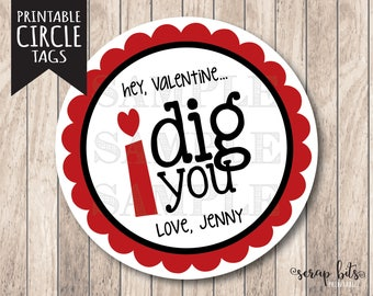 Printable I Dig You Tags, Personalized Printable Valentine Tags, I Dig You