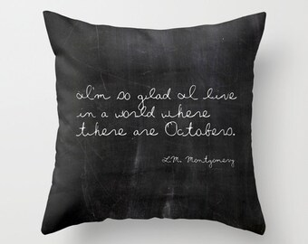 Fall Pillows, Anne of Green Gables, October, Inspirational Quote, Velvet Pillow, Rustic Pillow Cover, Black, Cushion Cover, 22x22, 18x18