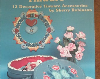 """Vintage 1987 Folk Art Decorative book """"Country Flair with Tinware"""" by Sherry Robinson 16 pages  used book"""