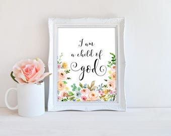 I am a child of God, girl's nursery print, bible verse print, nursery wall decor, nursery printable, digital download, children's room decor