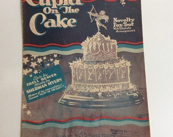 Vintage Sheet Music, Cupid on the Cake, Novelty Fox Trot