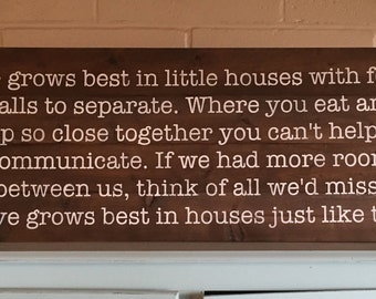 Love Grows Best-Reclaimed Wood Sign