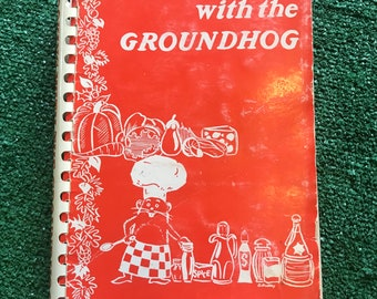 1975 Vintage Cooking with the Groundhog Cookbook