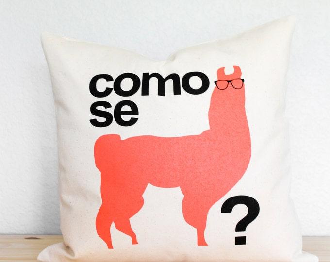 Como Se Llama? w/ a Llama Pillow - Home Decor, Llama, Pillow, Pillow Cover, Gift for Her, Gift for Him, Teacher Gift, Birthday Gift