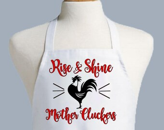 Rooster Apron, Rise and Shine Mother Cluckers Apron, Chefs Apron, Kitchen apron, One Size Fits Men and Women