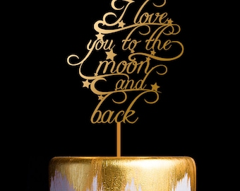 I love You to The Moon and Back Wedding Cake Topper, Keepsake Gold Wedding Cake Toppers
