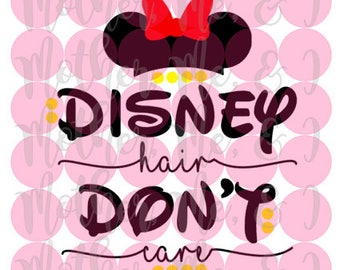 Disney Hair Don't Care SVG DXF PNG Cut File Instant Download Cricut and Silhouette Design for Shirts, Scrapbooks Disney