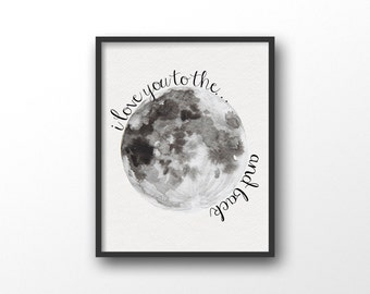 I love you to the moon and back print - Moon illustration - Kids room decor - To the moon and back wall print - Typography prints