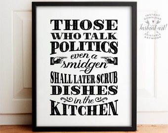 No politics sign, Holiday decor, PRINTABLE art, Kitchen art, Dining room art, Family Rules, Political sign, Holiday art, Political sign