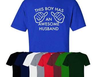 This Boy Has An Awesome Husband T-shirt Print Mens Ships Worldwide S-XXL