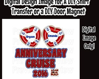 Printable Anniversary Shirt Transfer DIY Cruise Shirts Matching Anniversary Shirts DIY Cruise Door Magnet Anniversary Cruise Door Magnet