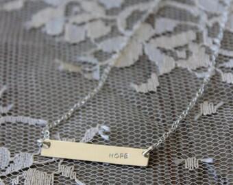 Hope Bar Necklace // Gold Filled, Rose Gold Filled or Sterling Silver //Handstamp