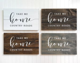 Take Me Home Country Roads sign, WVU Fan Gift, Mountaineers Gift, Farmhouse Style Sign, Fixer Upper Style, Pallet Sign, Rustic Home Sign