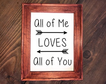 """Rustic """"All Of Me Loves All Of You"""" Reverse Canvas Sign"""