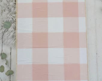 plaid print blush and white wooden sign