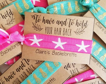Bachelorette Party Favors / To Have & To Hold Your Hair Back /Bachelorette Party /Elastic Hair Tie / Creaseless Hair Tie