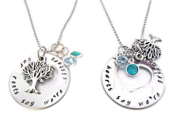 Matching Sister necklaces, necklace SET with birthstones, sister jewelry, our roots say we're sisters our hears say we're friends