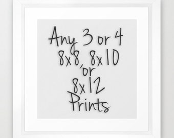 SAVE up to 25% On Any 3 or 4 Prints