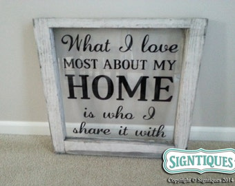 DIY What I love Most about my HOME quote decal for window panes, walls, glass