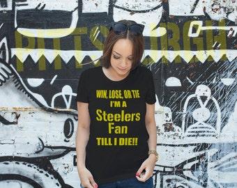 Women's Win Lose Or Tie T Shirt Ladies Short Sleeve Steelers Fan Tshirt Gift For Her #1314