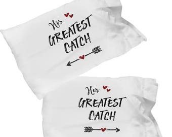 His Hers Pillowcases – Greatest Catch – Best Catch – Love Pillowcases – Couple Pillowcases  – Anniversary – Engagement Gift Idea