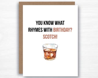 Scotch Birthday Card  - Bourbon Card - Funny Birthday Card - You What Rhymes with Birthday - Dad Birthday Card - Husband Birthday Card