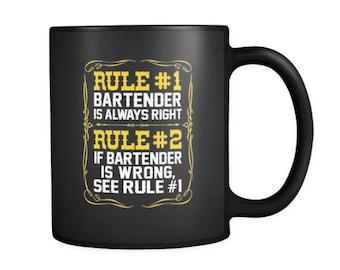 Bartender is Always Right Coffee Mug   Humorous 11oz Black Matte Mug for Coffee / Tea   Funny Mugs for Bartenders