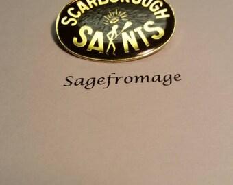 Scarborough saints pin