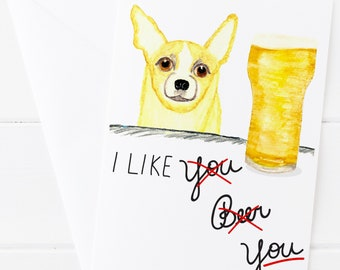 Beer and Chihuahua Greeting Card - Father's Day Card - Beer Lover Card