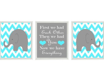 Elephant Nursery Art Print Set  - Gray Turquoise Chevron - First We Had Each Other Quote - Modern Baby Neutral Room - Wall Art Home Decor