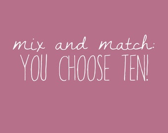 Mix and Match Notecard Set -You Choose Ten Card Designs by Olive and Ruby