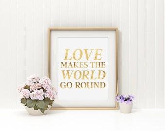 Love Wall Print, Love Quote, Modern Nursery Print, Real Gold Foil Print, Typography Print, Love Art, Gold Typography, Cute Love Quote