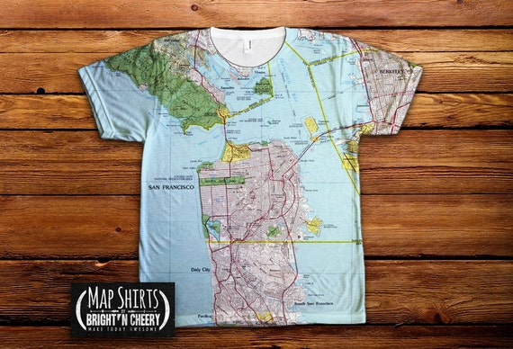 San Francisco Map Shirt, bay area tee shirt all over print, presidio t shirt, San Francisco tee, golden gate bridge tshirt, california tee