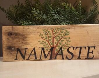 Namaste yoga sign 9.5 x 3.5