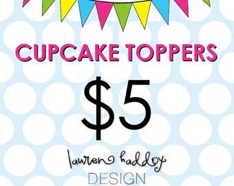 Cupcake Toppers, A La Carte, Lauren Haddox Designs