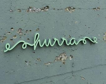 hurra (hooray) - Wood lettering
