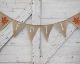 Fall Banner, Fall Bunting, Fall Burlap Garland, Autumn Banner, Fall Decor, Rustic Fall Decor, Photo Prop, Burlap Banner, Burlap Garland
